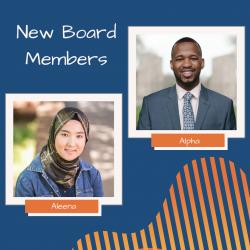 Headshots of two new board members, Alpha and Aleena